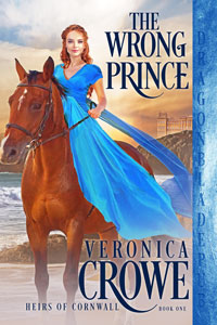 The Wrong Prince (Heirs of Cornwall Book 1)