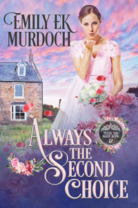 Always the Second Choice (Never the Bride Book 12)
