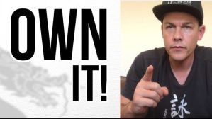 Own It - Kung Fu Life Lessons