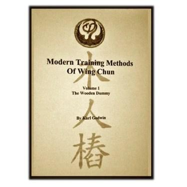 Modern Training Methods Wing Chun - Wooden Dummy
