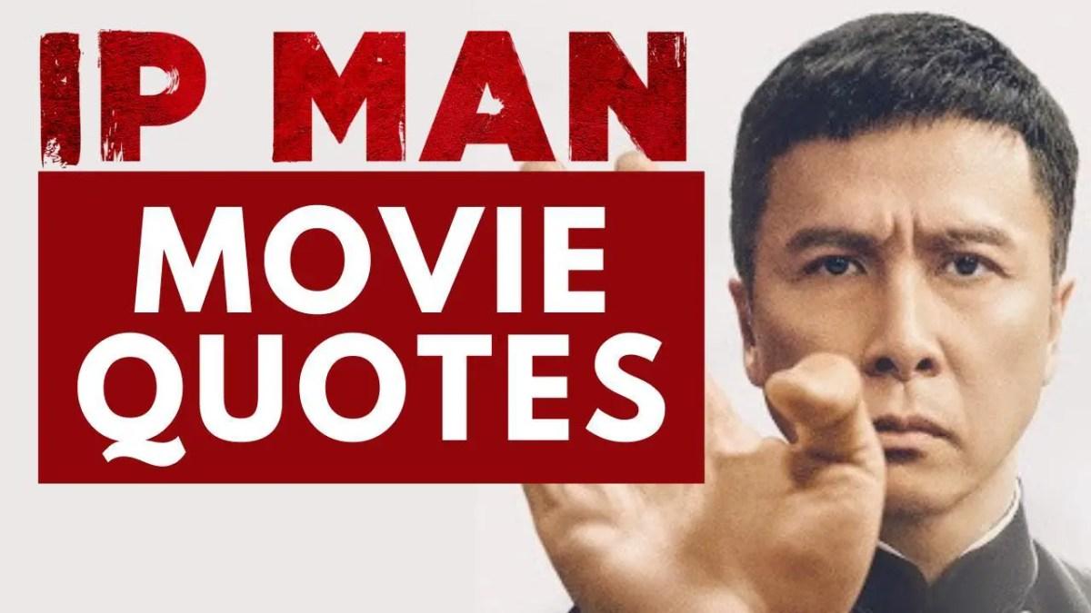 Ip Man Quotes