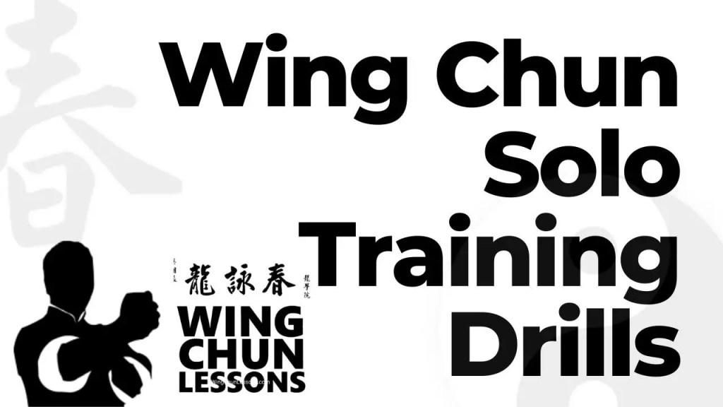 Wing Chun Solo Training Drills