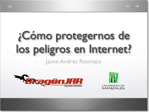 Protegernoseninternet ¿Cómo protegernos de los peligros en Internet?
