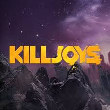 June 30th Killjoys Returns