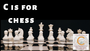 Pure Fiction But We Wish It Was Real: C is for Chess