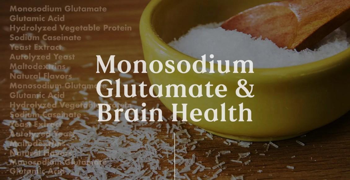 Neurologia funzionale: glutammato monosodico e salute del cervello | Chiropratico El Paso, TX