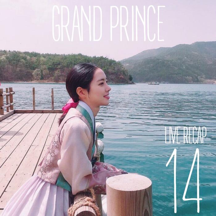 Live recap for episode 14 of the Korean drama Grand Prince starring Yoon Shi-yoon and Jin Se-yeon