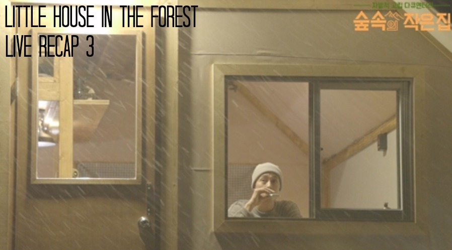 Live Recap for episode 3 of the variety show Little House in the Forest starring So Ji Sub and Park Shin Hye