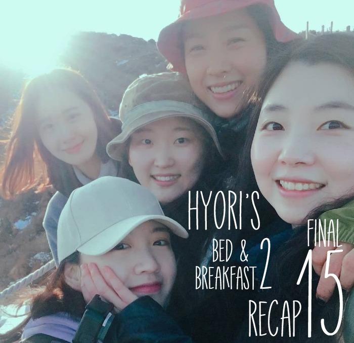 Recap for Season 2 of Hyori's Bed and Breakfast, episode 15