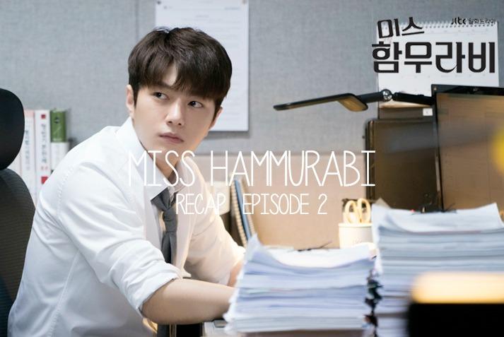 Miss Hammurabi Episode 2 Korean Drama recap starring Go Ara, Kim Myung-soo, and Sung Dong-il