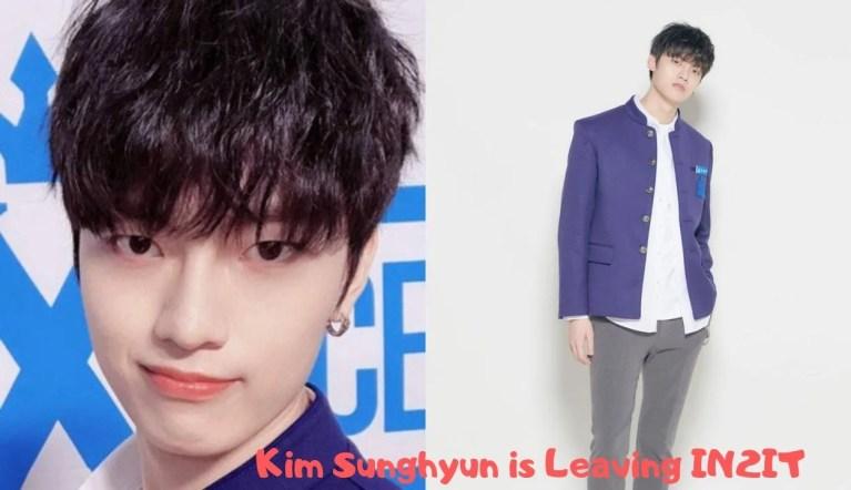 Kim Sunghyun is Leaving IN2IT
