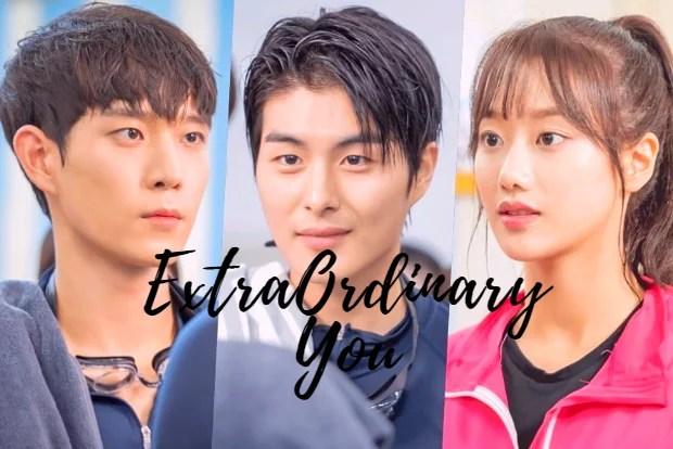 Extraordinary You Episode 11-12