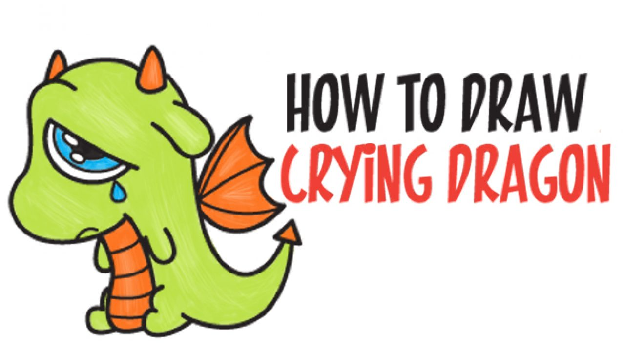 How To Draw A Cute Cartoon Dragon Crying Easy Step By Step Drawing Tutorial For Kids Beginners How To Draw Step By Step Drawing Tutorials