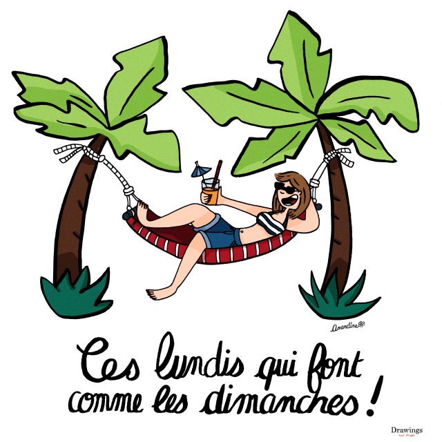 Ces lundis qui font comme les dimanches - illustration by drawingsandthings