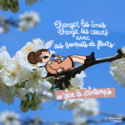 Au-printemps-on-change-le-monde-Illustration-by-Drawingsandthings