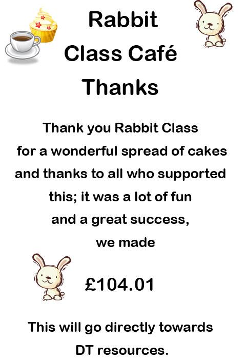 Rabbit Class Cake Sale Thank you
