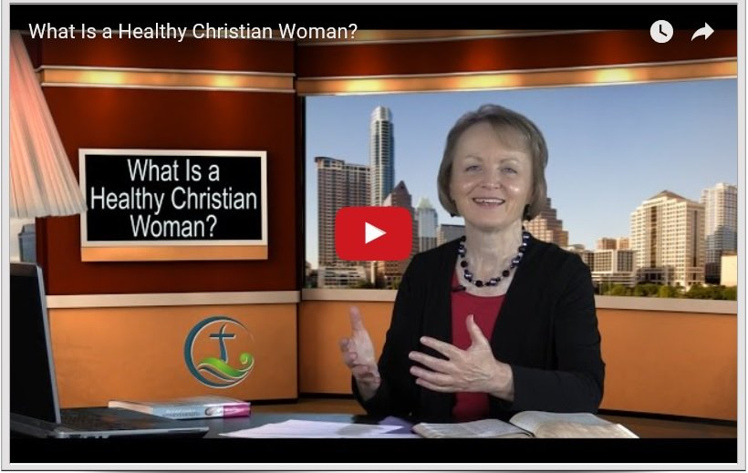 What Is a Healthy Christian Woman?