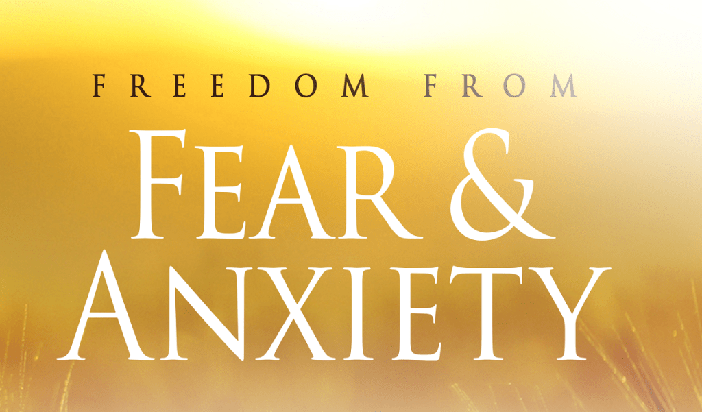 40 Days to Freedom from Fear and Anxiety
