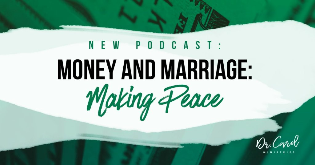 Money and Marriage: Making Peace