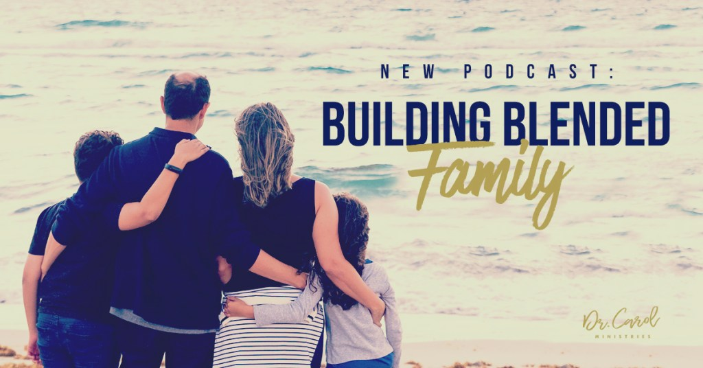 Building a Healthy Blended Family