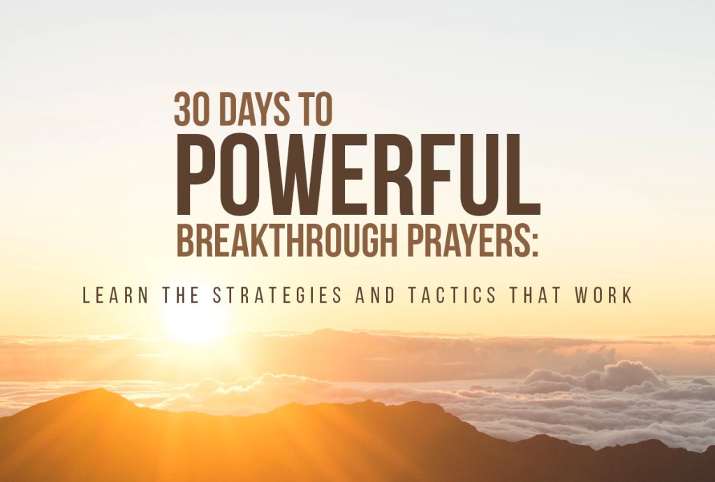 Learning to Pray for a Breakthrough