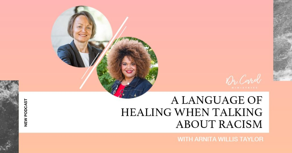 A Language of Healing when Talking about Racism
