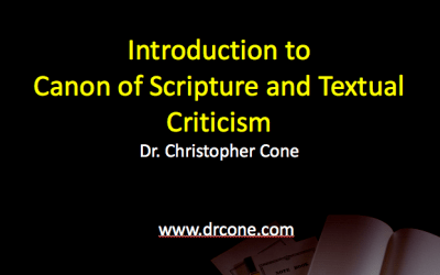 Introduction to the Canon of Scripture and Textual Criticism (Slides)