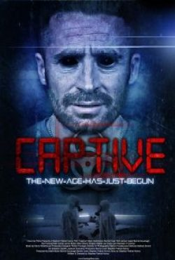 Poster with Tag Line 3 203x300 - Captive (UK DVD)