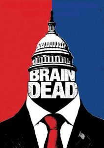 BrainDead Season One 212x300 - DVD and Blu-ray Releases: December 6, 2016