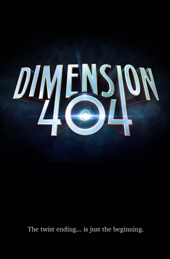 dimension 404 poster - First Look at Hulu's Dimension 404