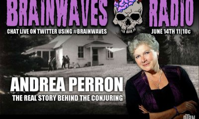 brainwaves perron - #Brainwaves Episode 49: Andrea Perron and the REAL Story Behind The Conjuring - LISTEN NOW!