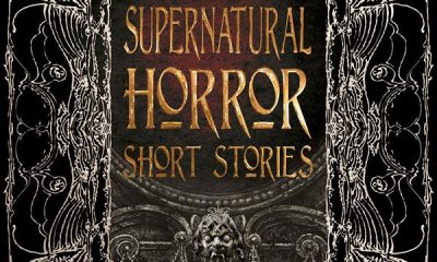 supernatural short stories s - Literary Anthology Supernatural Horror Short Stories Brings Old and New Authors Together