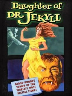 Daughter Of Dr. Jekyll 1957 225x300 - DVD and Blu-ray Releases: November 21, 2017