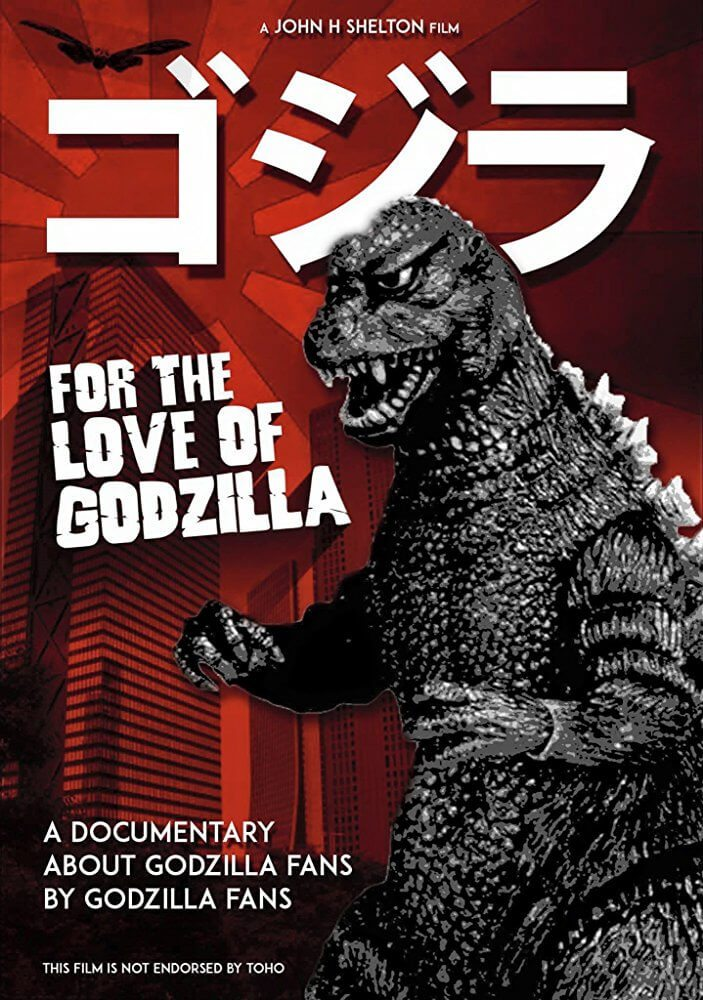 For the Love of Godzilla 1 - Celebrate Godzilla's Birthday with For the Love of Godzilla Documentary