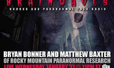 Rocky Mountain Paranormal - #Brainwaves Episode 75: Bryan Bonner and Matthew Baxter of Rocky Mountain Paranormal LISTEN NOW!