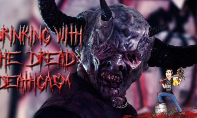drinkingwiththedreadcolumn1banner - Drinking With The Dread: A Deathgasm You Won't Forget