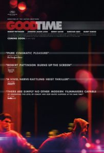 Good Time Movie Poster 203x300 - 10 Recent Almost Horror Movies for Genre Fans