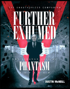 furtherexhumedphantasmravagercover 238x300 - Exclusive: Read an Excerpt From Further Exhumed: The Strange Case of Phantasm Ravager