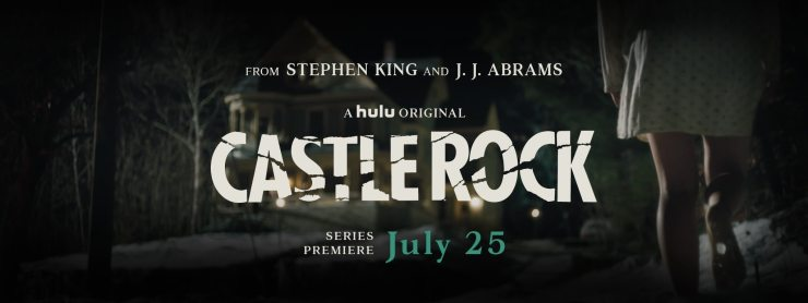 Castle Rock - Stephen King's CASTLE ROCK Premiere Date Announced!