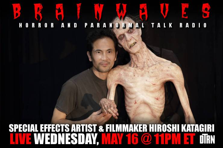 brainwaves hiroshi katagiri - #Brainwaves Episode 89: Special Effects Artist and Filmmaker Hiroshi Katagiri - LISTEN NOW!