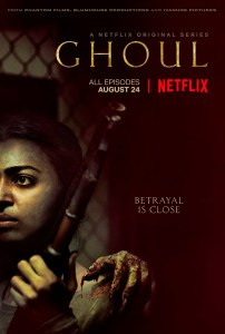 G H O U L 202x300 - TRAILER: Netflix and Blumhouse's Miniseries GHOUL