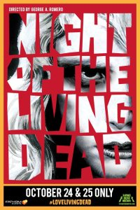 NOLD Poster 200x300 - Find Out Where NIGHT OF THE LIVING DEAD is Playing This Month & Win Free Tickets!