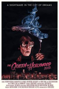 The Queen of Hollywood Blvd Poster 200x300 - NSFW Clip from THE QUEEN OF HOLLYWOOD BLVD Will Have You Seeing Red