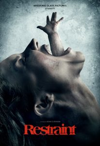 Restraint Poster 206x300 - Old Demons Plague a New Family in Exclusive Clip from Psychological Shocker RESTRAINT