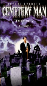 cemeterymanposter 167x300 - Zena's Period Blood: In Love with the CEMETERY MAN