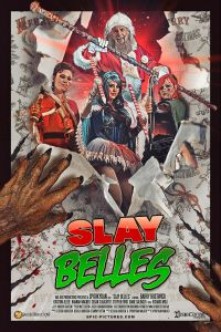 SlayBelles poster 01 200x300 - Writer/Director & Star of SLAY BELLES Talk Christmas Horror, Indie vs Big Budget Filmmaking & HELLBOY 2019