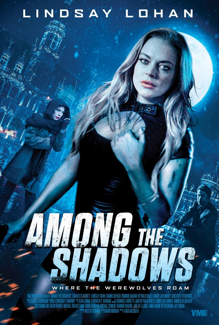 Among The Shadows 2019 Poster - New Trailer & Poster for Lindsay Lohan Werewolf Movie AMONG THE SHADOWS Drops Ahead of EMF