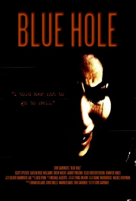 blue hole poster - Indie Horror Month Exclusive: Erik Gardner Talks Blue Hole and More