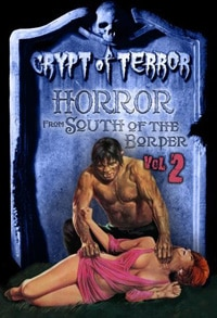 cot2 - Crypt of Terror: Horror from South of the Border Vol. 1 & 2 (DVD)