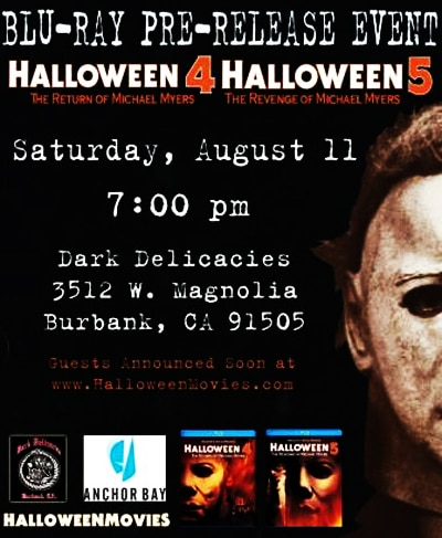 ddh - Dark Delicacies to Host Halloween 4 & 5 Blu-ray Release Event on August 11